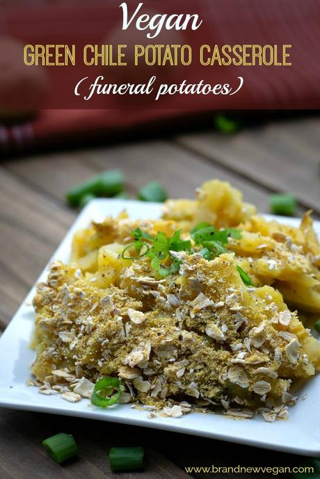 Green Chile Potato Casserole (Vegan Funeral Potatoes)