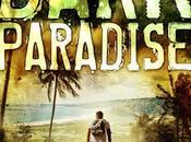 Dark Paradise Gene Desrochers- Feature Review