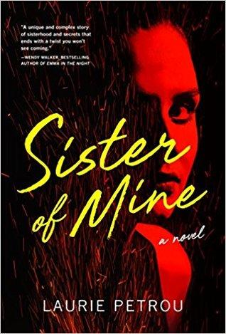 Sister of Mine by Laurie Petrou- Feature and Review