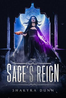 Sage's Reign by Shakyra Dunn