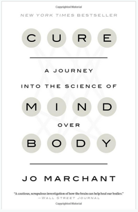 CURE – A Journey into the Science of Mind over Body, #BookReview