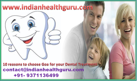 10 reasons to choose Goa for your Dental Treatment