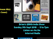 Brian's Indie Show Radio from Sunday 16th September REPLAY