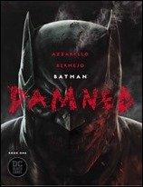 Preview of Batman: Damned #1 by Azzarello & Bermejo (DC)