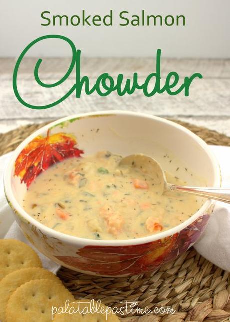 Smoked Salmon Chowder #FishFridayFoodies