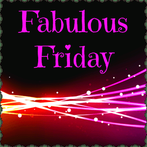 Fabulous Friday – 21 September 2018