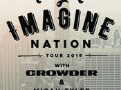 MercyMe Announces 2019 Imagine Nation Tour Crowder Micah Tyler
