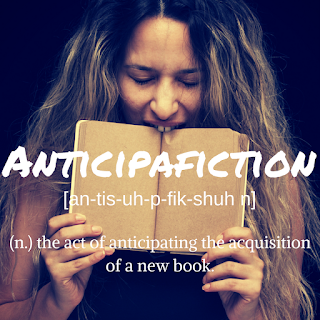 Made-Up Word of the Month: Anticipafiction