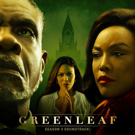 Lionsgate Music Releasing The Greenleaf Season 3 Soundtrack This Friday!