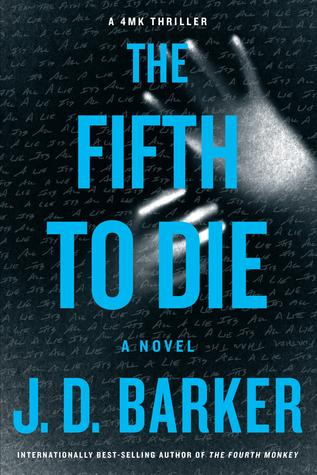 The Fifth to Die by J.D. Barker- Feature and Review