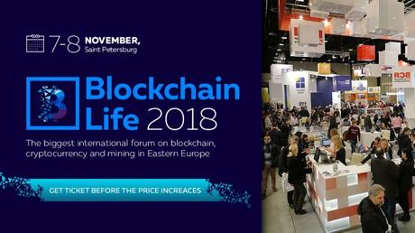 Blockchain Life 2018: What Makes It The Global Event Of Crypto Industry?