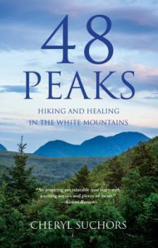 BOOK SPOTLIGHT: 48 Peaks: Hiking and Healing in the White Mountains by Cheryl Suchors #FRC2018 #JOMO