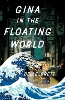 BOOK TOUR: Gina in the Floating World by Belle Brett  #NSFWreads