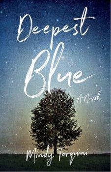 Deepest Blue: A Novel by Mindy Tarquini #FRC2018 #JOMO