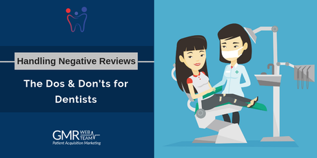 Handling Negative Reviews: The Dos & Don'ts for Dentists