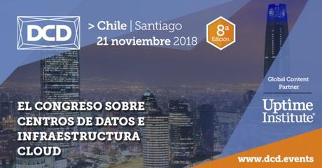 Attend the DCD event in Chile To Explore the Data Center Market