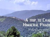 Trip Chail, Himachal Pradesh