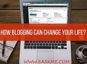 Blogging Change Your Life?