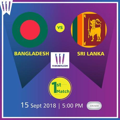 Fantasy Cricket -11 Wickets Tips For Asia Cup Bangladesh vs Sri Lanka