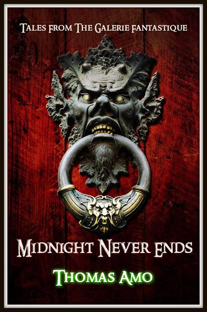 HALLOWEEN EDITION #1: MIDNIGHT NEVER ENDS, BY THOMAS AMO