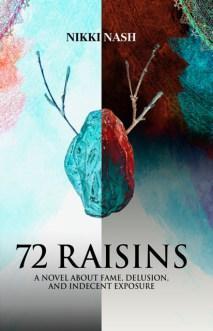 72 Raisins | Nikki Nash