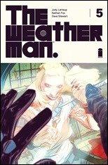Preview: The Weatherman #5 by Leheup & Fox (Image)