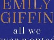 Ever Wanted: Novel Emily Giffin