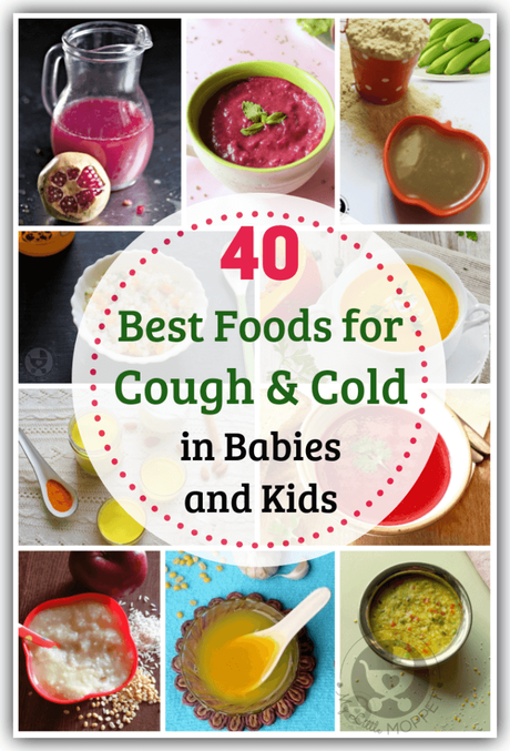 Feeding babies & toddlers when they're sick with a cough is not easy. Check out these 40 best foods for cough and cold in kids aged 6 months and above.