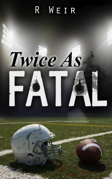 Twice as Fatal: Perfect for football season! And it's $3.99.