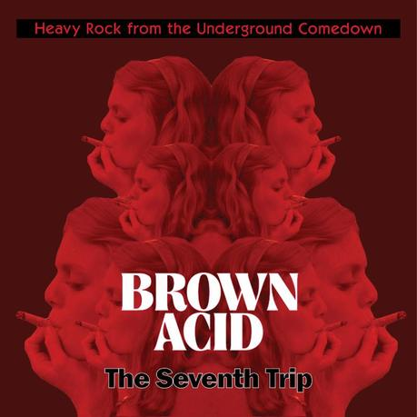 Brown Acid: The Seventh Trip  compilation out on Halloween, hear C.T. Pilferhogg's 1973 rager