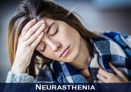 How to Treat Neurasthenia in Ayurveda ?