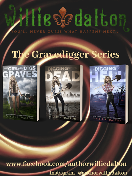 HALLOWEEN EDITION #2: THE GIRL WHO DIGS GRAVES, by Willie E. Dalton