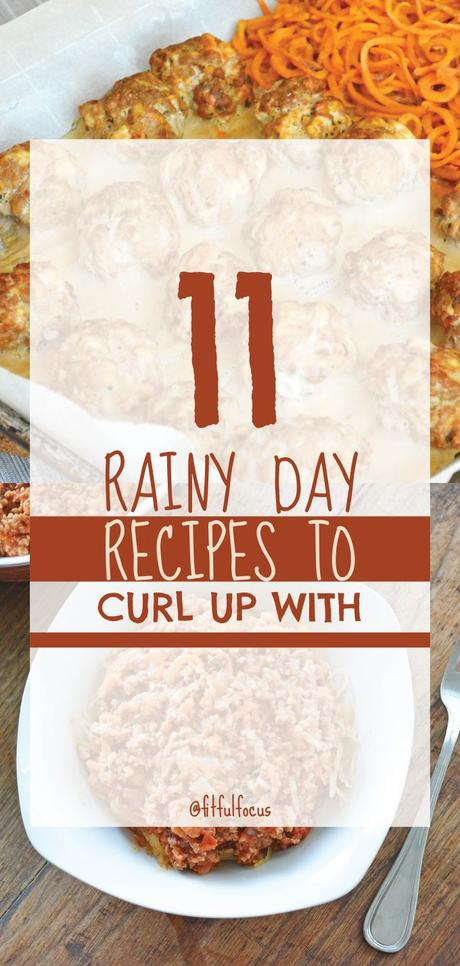 11 Rainy Day Recipes to Curl Up With