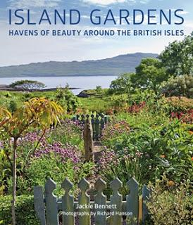 Book Review: Island Gardens, havens of beauty around the British Isles by Jackie Bennett