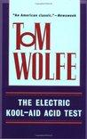 BOOK REVIEW: The Electric Kool-Aid Acid Test by Tom Wolfe