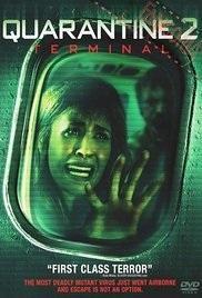 ABC Film Challenge – Horror – Q – Quarantine 2: Terminal (2011)