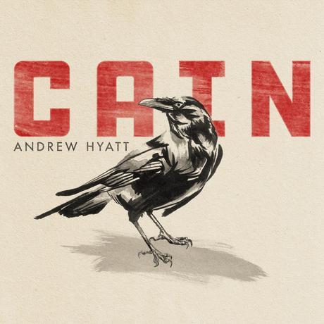 Cain: Andrew Hyatt EP Review