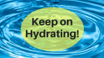 Keep Hydrating!