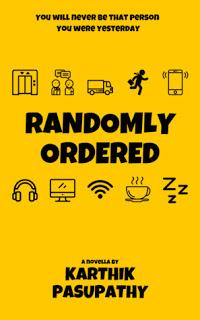 Randomly Ordered by Karthik Pasupathy: Book Review
