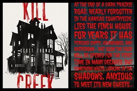 Horror October: Kill Creek by Scott Thomas #BookReview #HalloweenReads