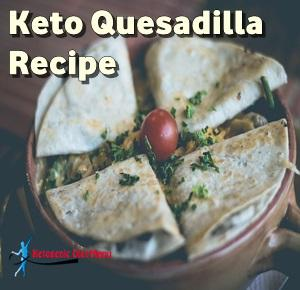 Keto Quesadillas Recipe