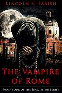 HALLOWEEN EDITION #4: The Inquisitor Series by Lincoln S. Farish