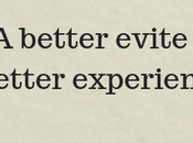 Better Evite Experience