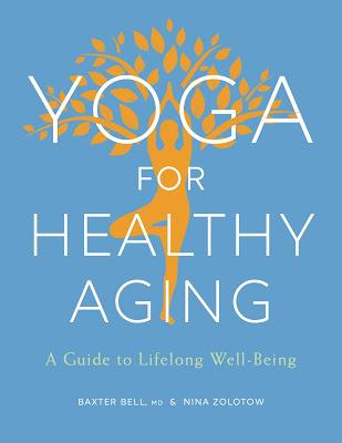 Yoga for Healthy Aging E-Book Available for $2.99 for the Month of November!