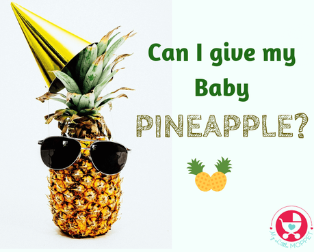 Pineapple, the spiky, delicious tropical fruit is also loaded with nutrients. Here we answer common doubts about the query: can I give my baby pineapple?