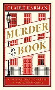 Murder by the Book – Claire Harman