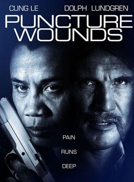 Dolph Lundgren Weekend – Puncture Wounds (2014)