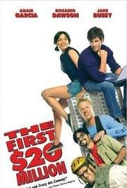 ABC Film Challenge – Comedy – F – The First $20 Million Is Always the Hardest (2002)