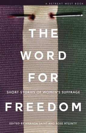 The Word for Freedom – Stories of Women's Suffrage