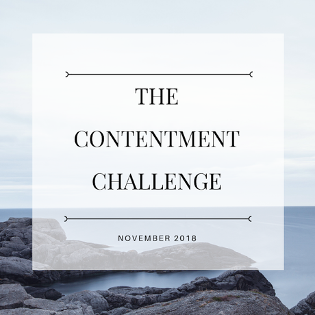 The Contentment Challenge - November - Final Month